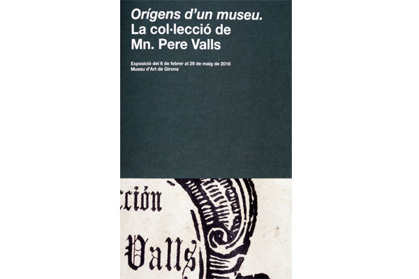 Orígens d'un museu. La col.lecció de Mn. Pere Valls