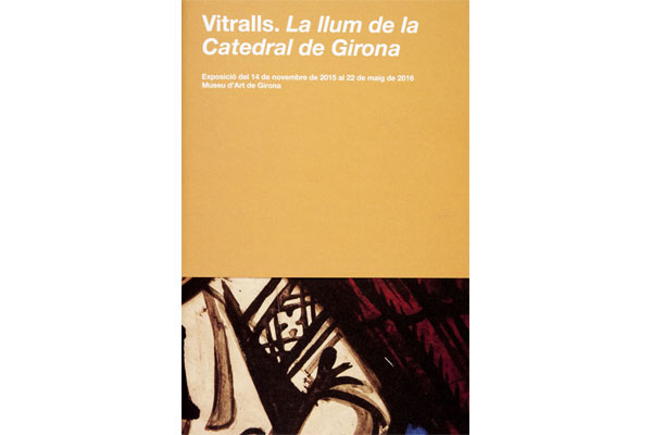 Vitralls. La llum de la Catedral